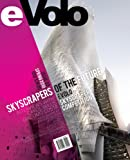 EVolo 02 - Skyscrapers of the Future, Carlo Aiello, 0981665829