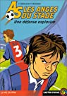 Les Anges du Stade, tome 3 : Une défense explosive par Contaldo