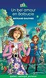 Balbucie, tome 2 : Un bel amour en Balbucie par Gauthier