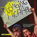 Changing Michael | Jeff Schilling