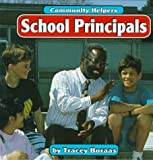 img - for School Principals (Community Helpers) book / textbook / text book