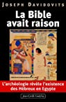 La Bible avait raison, l'archéologie révèle l'existence des Hébreux en Egypte par Davidovits
