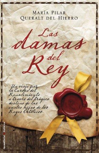 Las damas del rey (Historica / Roca Editorial) (Spanish Edition)