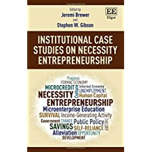 Institutional Case Studies on Necessity Entrepreneurship