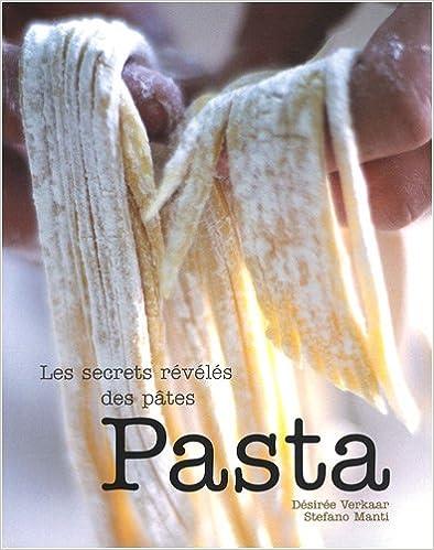 Pasta : Les secrets révélés des pâtes