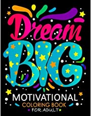 Motivational Coloring Book for Adults: Inspirational Quotes for Women, Men, Teen and Girls