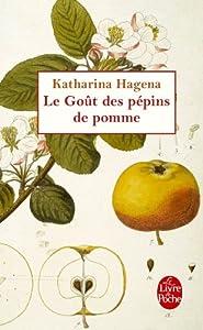 """Afficher """"Le goût des pépins de pomme"""""""