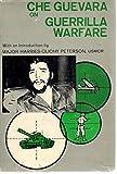 Che Guevara on Guerrilla Warfare