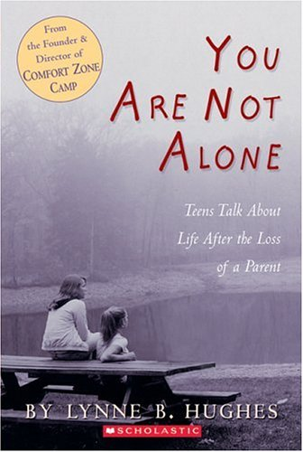 Download You Are Not Alone: Teens Talk About Life After The Loss of a Parent PDF