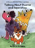 Talking about Divorce and Separation, Earl A. Grollman, 156123155X