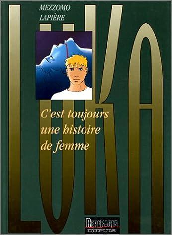 Lire un Luka, tome 1 : C'est toujours une histoire de femme pdf epub