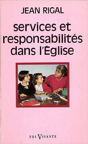 Livre gratuits SERVICES ET RESPONSABILITES DANS L'EGLISE. Les ministères pdf ebook