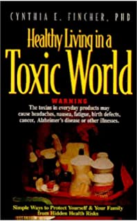healthy living direct reviews. healthy living in a toxic world: simple ways to protect yourself \u0026 your family from direct reviews c