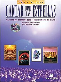 Book Cantar Como las Estrellas: Spanish Language Edition (Book & 2 CDs) (Spanish Edition) by Seth Riggs (2009-12-01)