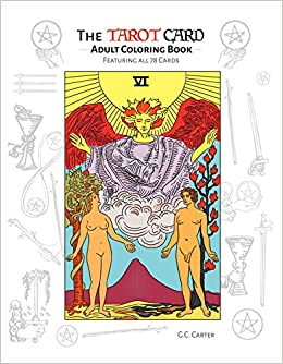 The Tarot Card Adult Coloring Book Featuring All 78 Cards G C Carter 9781682612644 Amazon Books