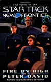 Fire on High (Star Trek New Frontier, No 6)