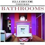 Bathrooms (Elle Decor Portfolios)