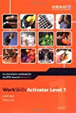 img - for Work Skills Activator Level 1 (WorkSkills Activators) by Ball Judith Cox Eileen (2008-03-03) Spiral-bound book / textbook / text book