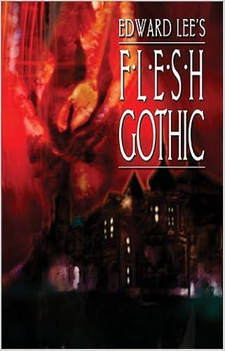 Flesh Gothic By Edward Lee