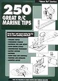 250 Great R/C Marine Tips, Jim Newman, 091129516X