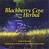 Blackberry Cove Herbal, Linda Ours Rago, 1931868220