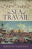 The Sea of Travail (The Renaissance Sojourner Series) (Volume 2)