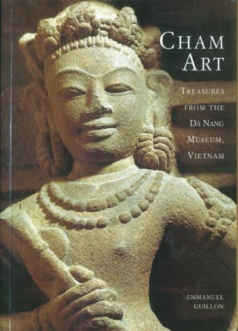 Cham Art: Treasures from the Dà Nang Museum, Vietnam ebook