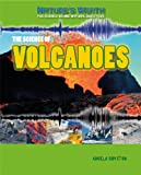 The Science of Volcanoes, Angela Royston, 143398671X