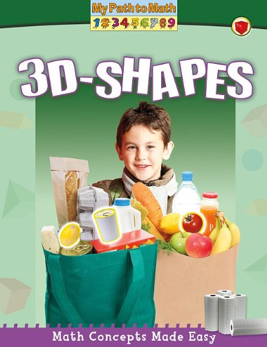 3-D Shapes (My Path to Math (Library)) ()
