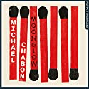 Moonglow Audiobook by Michael Chabon Narrated by George Newbern