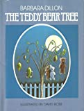 The Teddy Bear Tree, Barbara Dillon, 068801447X