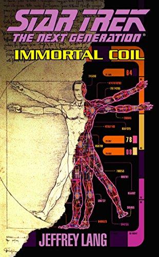 (Immortal Coil (Star Trek: The Next Generation Book 64))