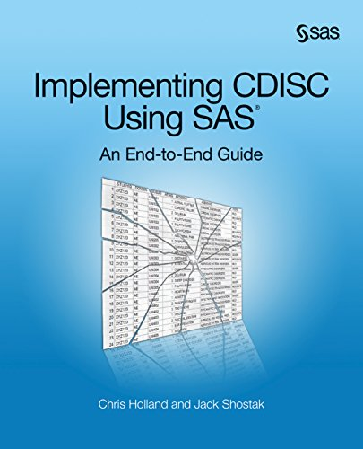 Download Implementing CDISC Using SAS: An End-to-End Guide Pdf