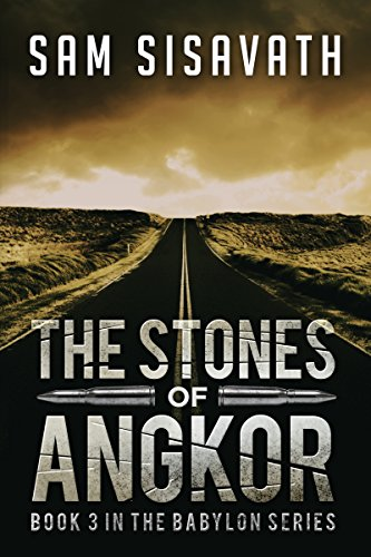 The Stones of Angkor (Purge of Babylon, Book 3)