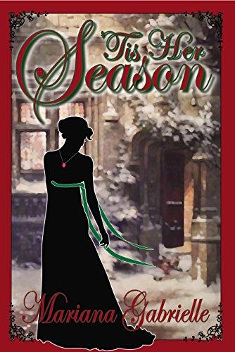 'Tis Her Season: A Royal Regard Prequel Novella (Sailing Home Series Book 2)