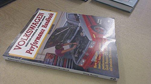 Volkswagen Water-Cooled, Front-Drive Performance Handbook (Golf Performance Front)
