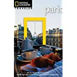 National Geographic Traveler: Paris, 3rd Edition (National Geographic Traveler Paris)