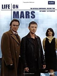Life on Mars: The Official Companion, Vol. 2: Volume two