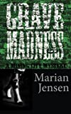 Grave Madness (Mining City Mysteries) (Volume 2)