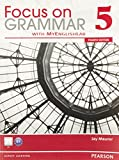 Focus on Grammar 5 with MyEnglishLab 9780132169806