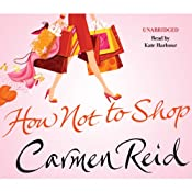 How Not to Shop | Carmen Reid