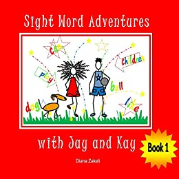 Sight Word Adventures with Jay and Kay Book 1 by [Zakeli, Diana]
