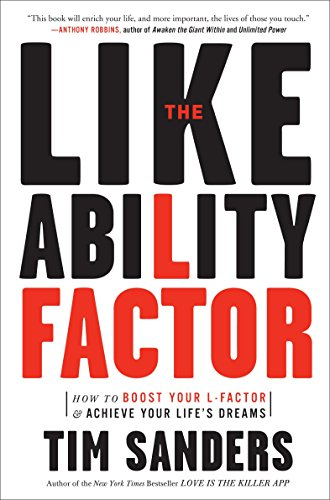 518Nezk8OCL - The Likeability Factor: How to Boost Your L-Factor and Achieve Your Life's Dreams