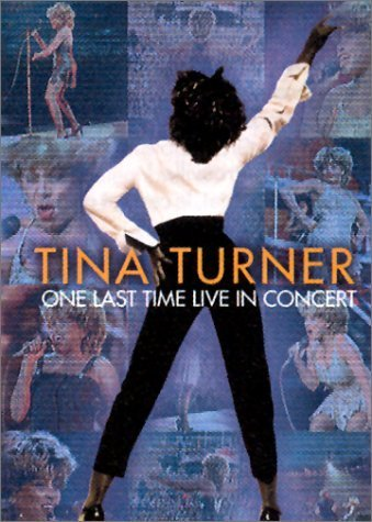 Tina Turner: One Last Time Live In Concert (Tina Turner Last Concert)