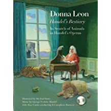 Handel's Bestiary: In Search of Animals in Handel's Operas