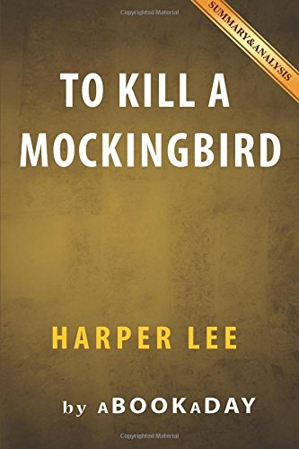 To Kill a Mockingbird: (Harperperennial Modern Classics) by Harper Lee   Summary & Analysis (Summary Of The Novel Things Fall Apart)