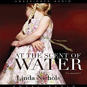 At the Scent of Water Audiobook