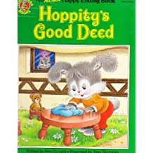 Hoppity's Good Deed (An All New Happy Ending Book)