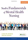 img - for Neeb's Fundamentals of Mental Health Nursing by Linda M. Gorman RN MN PMHCNS-BC FPCN (2014-02-12) book / textbook / text book