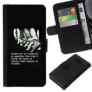 All Phone Most Case / Oferta Especial Cáscara Funda de cuero Monedero Cubierta de proteccion Caso / Wallet Case for Samsung Galaxy Core Prime // libertad esclavitud cita inteligente profunda